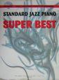 スタンダード・ジャズ・ピアノスーパーベスト やさしく弾ける