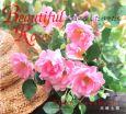 Beautiful roses 永順の愛したバラたち
