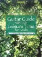 おとなの為の余暇に始めるギター入門 タブ譜で簡単!