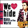 We Love hide~The Best in The World~(通常盤)