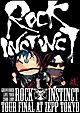 "LIVE TOUR 2008-2009""ROCK INSTINCT""LIVE DVD"