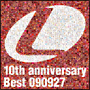 Lantis 10th anniversary Best-090927- ~ランティス祭りベスト 2009年9月27日盤~