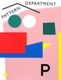 PATTERN DEPARTMENT パターンデザインの今