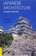 JAPANESE ARCHITECTURE A SHORT HISTORY