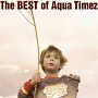 The Best of Aqua Timez(通常盤)
