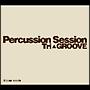 Percussion Session~Tri GROOVE~(通常盤)