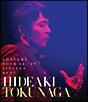 HIDEAKI TOKUNAGA CONCERT TOUR '08-'09 SINGLES BEST