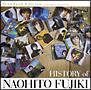 HISTORY of NAOHITO FUJIKI Standard Edition