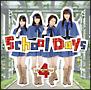シングルV「School Days」