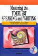 TOEFL iBTテスト対策テキスト スピーキング・ライティング編 CD付