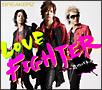 LOVE FIGHTER~恋のバトル(通常盤)