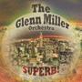 栄光のグレン・ミラー楽団