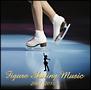 フィギュア・スケート・ミュージック最新ベスト2009/2010