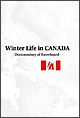 Winter Life in CANADA-Documentary of Snowboard-