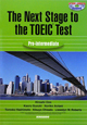 The Next Stage to the TOEIC Test Pre-Intermediate CD-ROM付き CD-ROMで学習するTOEICテスト 準中級編