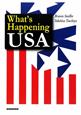 What's Happening USA アメリカ再発見