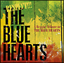 RESPECT!!! THE BLUE HEARTS -A Reggae Tribute to THE BLUE HEARTS-