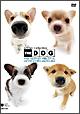 THE DOG ベスト・セレクション きらっこチーム ~チワワ、コーギー、パピオン、柴~