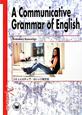 コミュニカティブ・カレッジ英文法 A Communicative Grammar O