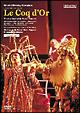 リムスキー=コルサコフ作曲 歌劇《コックドール(金鶏)》全曲 パリ・シャトレ座2002年