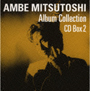 AMBE MITSUTOSHI Album Collection CD-Box 2