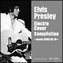 Elvis Presley Electro Cover Compilation ~meets KORG DS-10~
