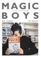 MAGIC BOYS~マジシャンたちの肖像~