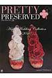 季刊 PRETTY PRESERVED Happy Wedding Collection 2010(24)