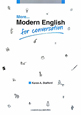 More・・・Modern English for conversation