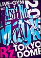 "LIVE-GYM2010 ""Ain't No Magic""at TOKYO DOME"