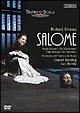 リヒャルト・シュトラウス:楽劇《サロメ》 ミラノ・スカラ座 2007年