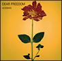 DEAR FREEDOM