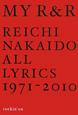 MY R&R REICHI NAKAIDO ALL LYRICS 1971-2010