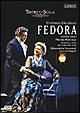ジョルダーノ:歌劇《フェドーラ》全曲 ミラノ・スカラ座1993年