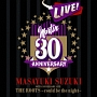 MASAYUKI SUZUKI 30TH ANNIVERSARY LIVE THE ROOTS~could be the night~(通常盤)