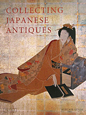 COLLECTING JAPANESE ANTIQUES [PB]