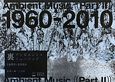 裏アンビエント・ミュージック 1960-2010 Ambient Music Part2