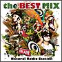 N.R.S The Best Mix ~mixed by N.R.S. with KC(CHOMORANMA)~