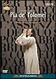 ドニゼッティ 歌劇《ピーア・デ・トロメイ》フェニーチェ歌劇場2005年