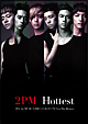 Hottest 〜2PM 1st MUSIC VIDEO COLLECTION&The History〜
