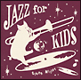 Jazz for Kids~Glenn Miller~