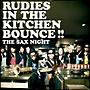 RUDIES IN THE KITCHEN BOUNCE!!(DVD付)