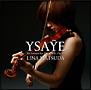 イザイ:無伴奏ヴァイオリン・ソナタ作品27(通常盤)