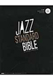 ジャズ・スタンダード・バイブル CD付き20曲+マイナスワン入り セッションに役立つ不朽の227曲