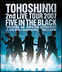 Blu-ray Disc「東方神起 2nd LIVE TOUR 2007 ~Five in The Black~」