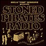 "SOIL & ""PIMP"" SESSIONS Presents STONED PIRATES RADIO"