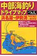中部海釣り ドライブマップ 浜名湖~伊勢湾(今切口周辺~四日市港)