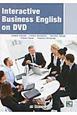DVDで学ぶ 実践的ビジネス英語 Interactive Business Engl