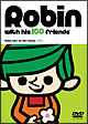 ロビンくんと100人のお友達 Vol.1