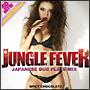 JUNGLE FEVER-JAPANESE DUB PLATE MIX-